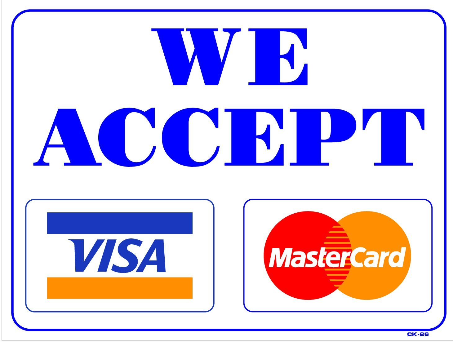 image relating to We Accept Credit Card Signs Printable named Settle for visa mastercard emblem symptoms
